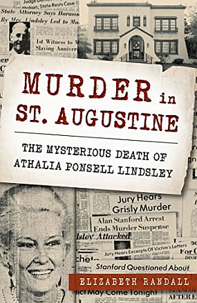 Athalia Ponsell Lindsley Murder in St. Augustine, Florida